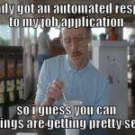 What do job applications and Tinder have in common?
